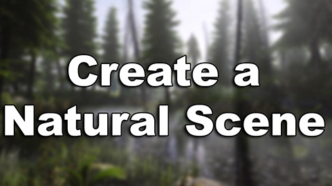 agancg_UE4教程_create-a-Natural-Scene_index